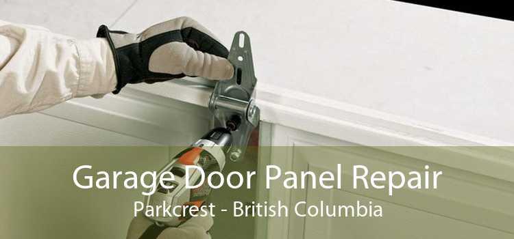 Garage Door Panel Repair Parkcrest - British Columbia