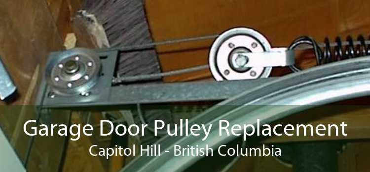 Garage Door Pulley Replacement Capitol Hill - British Columbia