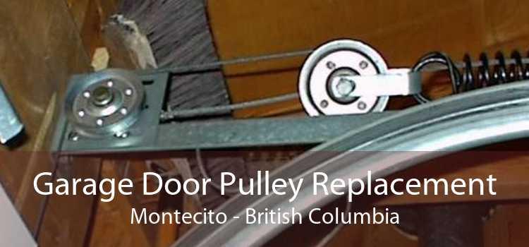 Garage Door Pulley Replacement Montecito - British Columbia