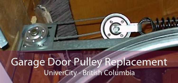 Garage Door Pulley Replacement UniverCity - British Columbia