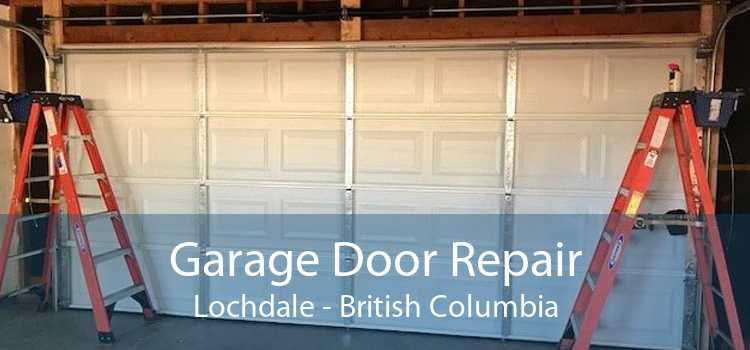 Garage Door Repair Lochdale - British Columbia