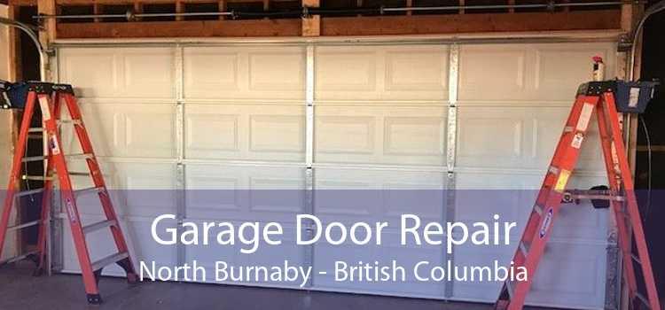 Garage Door Repair North Burnaby - British Columbia