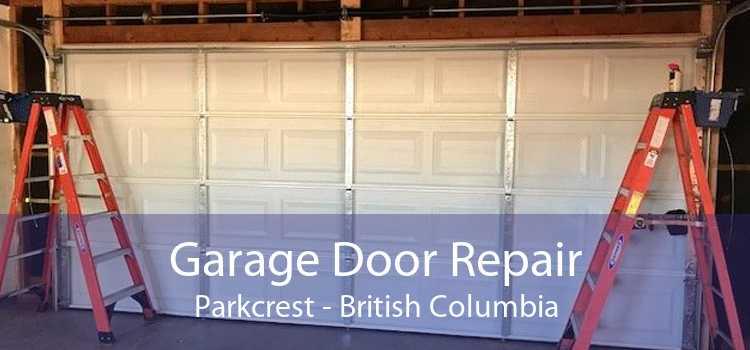 Garage Door Repair Parkcrest - British Columbia