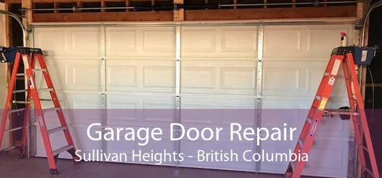 Garage Door Repair Sullivan Heights - British Columbia
