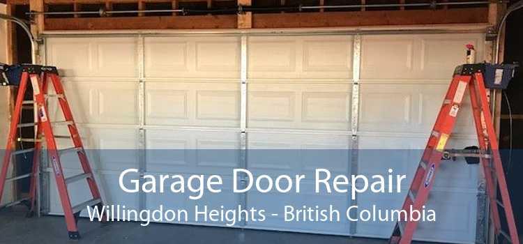 Garage Door Repair Willingdon Heights - British Columbia