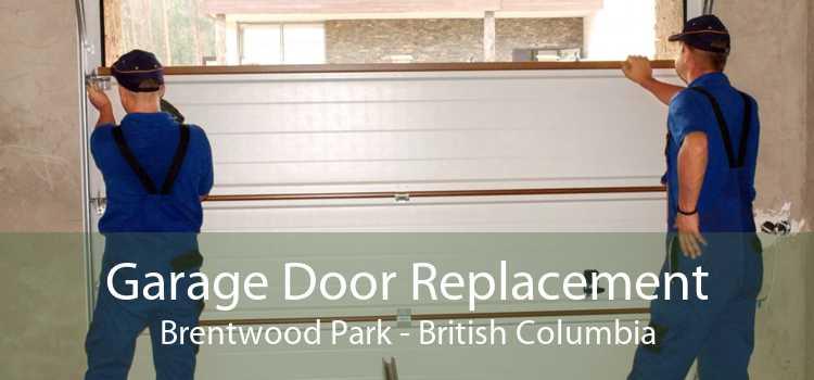 Garage Door Replacement Brentwood Park - British Columbia