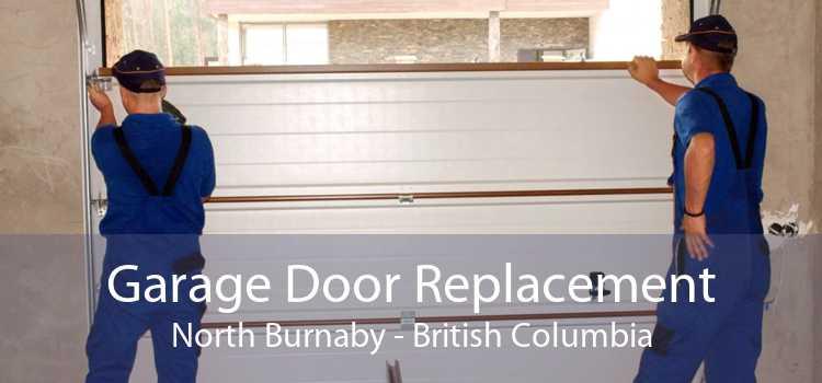 Garage Door Replacement North Burnaby - British Columbia