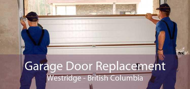 Garage Door Replacement Westridge - British Columbia