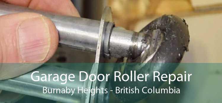 Garage Door Roller Repair Burnaby Heights - British Columbia
