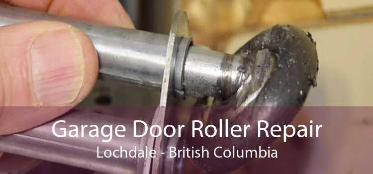 Garage Door Roller Repair Lochdale - British Columbia