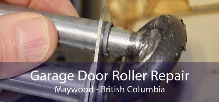 Garage Door Roller Repair Maywood - British Columbia