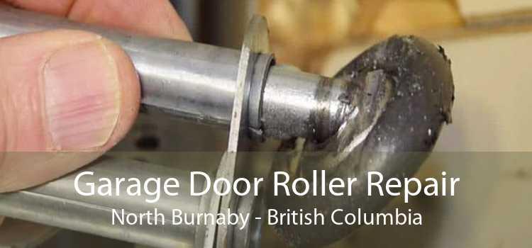 Garage Door Roller Repair North Burnaby - British Columbia