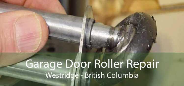 Garage Door Roller Repair Westridge - British Columbia