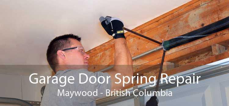 Garage Door Spring Repair Maywood - British Columbia