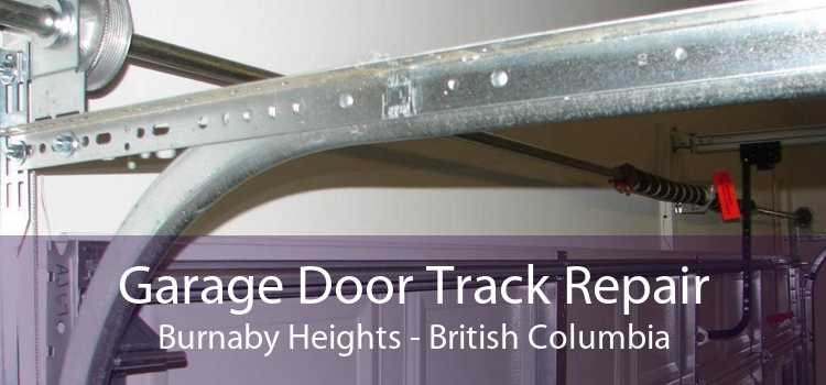 Garage Door Track Repair Burnaby Heights - British Columbia