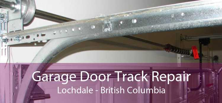 Garage Door Track Repair Lochdale - British Columbia