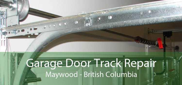 Garage Door Track Repair Maywood - British Columbia