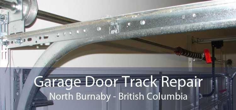 Garage Door Track Repair North Burnaby - British Columbia