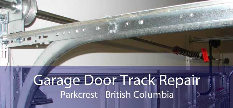 Garage Door Track Repair Parkcrest - British Columbia