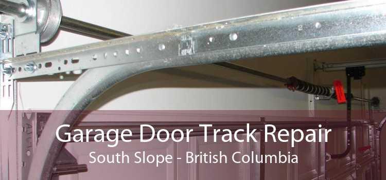 Garage Door Track Repair South Slope - British Columbia