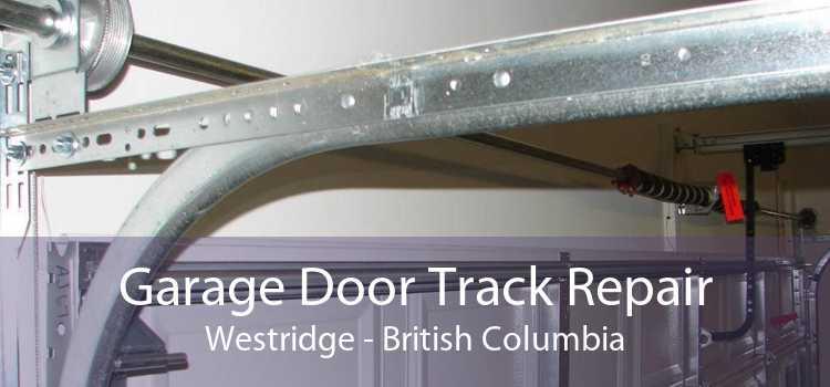 Garage Door Track Repair Westridge - British Columbia