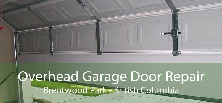 Overhead Garage Door Repair Brentwood Park - British Columbia