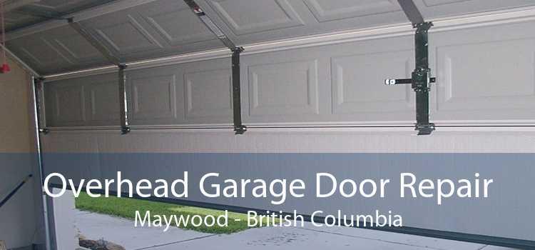 Overhead Garage Door Repair Maywood - British Columbia