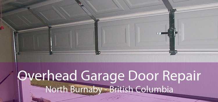 Overhead Garage Door Repair North Burnaby - British Columbia