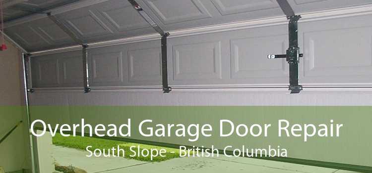 Overhead Garage Door Repair South Slope - British Columbia