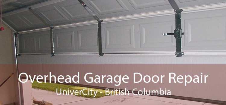 Overhead Garage Door Repair UniverCity - British Columbia