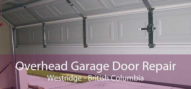 Overhead Garage Door Repair Westridge - British Columbia