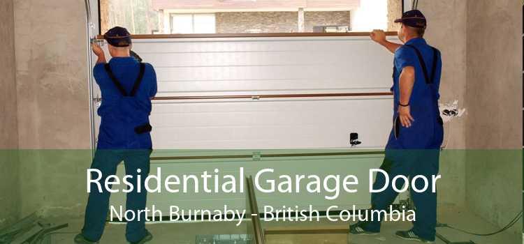 Residential Garage Door North Burnaby - British Columbia