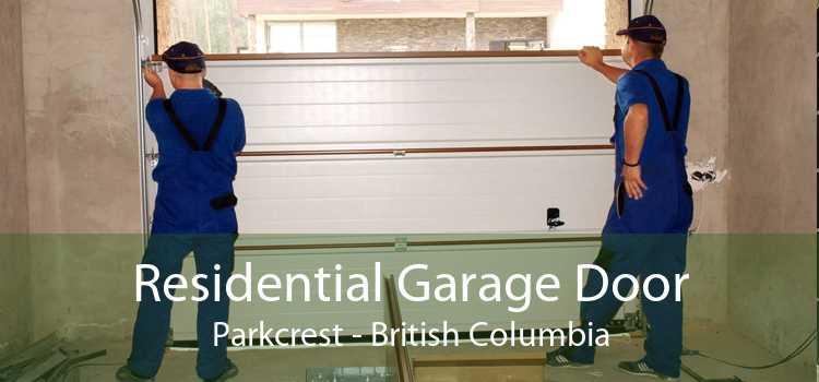 Residential Garage Door Parkcrest - British Columbia