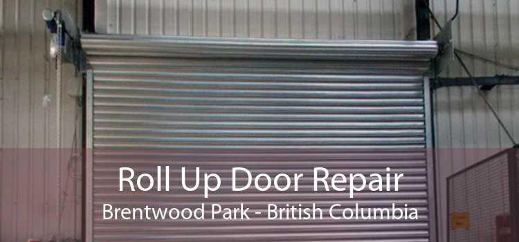 Roll Up Door Repair Brentwood Park - British Columbia