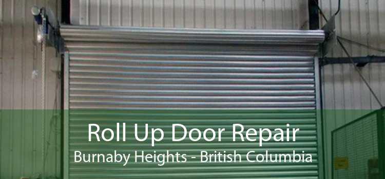 Roll Up Door Repair Burnaby Heights - British Columbia
