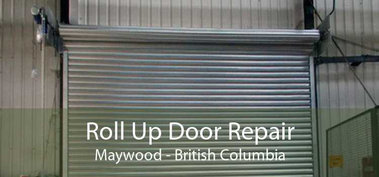 Roll Up Door Repair Maywood - British Columbia