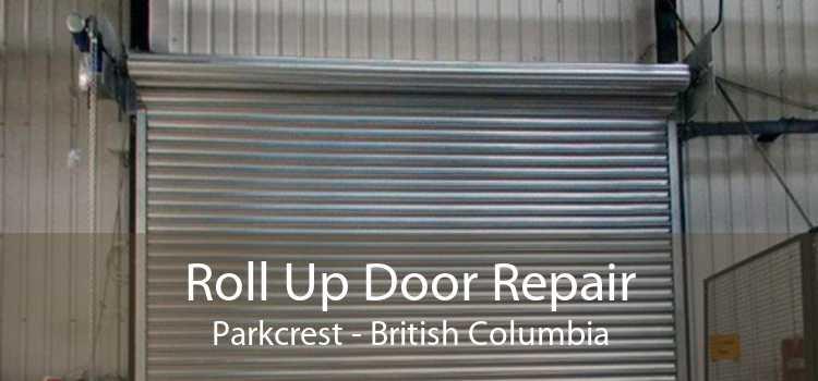 Roll Up Door Repair Parkcrest - British Columbia