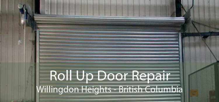 Roll Up Door Repair Willingdon Heights - British Columbia