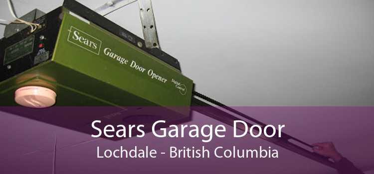 Sears Garage Door Lochdale - British Columbia