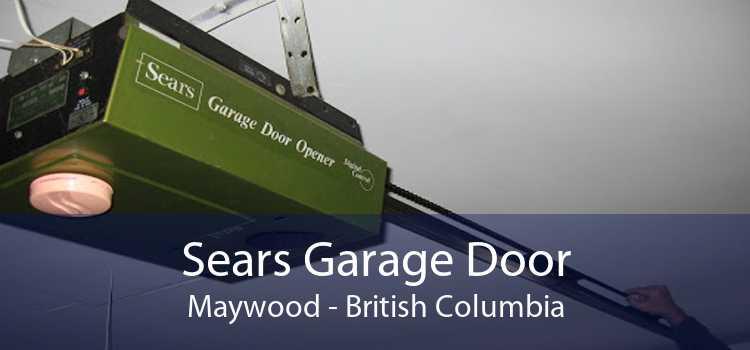 Sears Garage Door Maywood - British Columbia