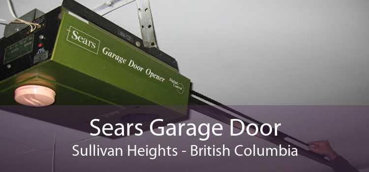 Sears Garage Door Sullivan Heights - British Columbia