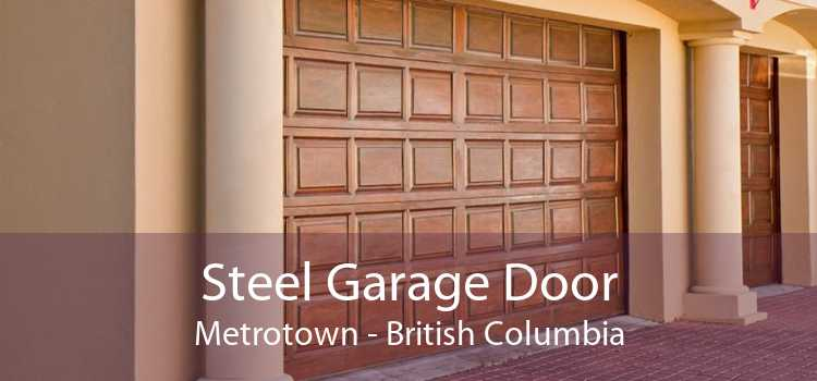 Steel Garage Door Metrotown - British Columbia